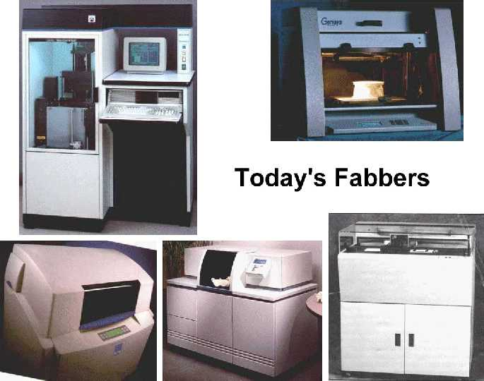 Today's fabbers